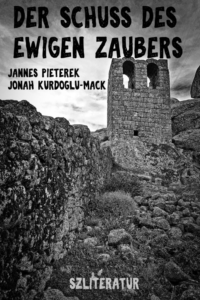 Das Cover von dem E-Book »Der Schuss des ewigen Zaubers«